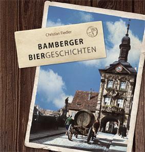 """Titel des Buches """"Bamberger Biergeschichten"""""""